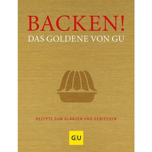 Backen! Das Goldene von GU